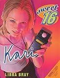 Harper Collins: Sweet Sixteen #3: Kari