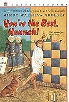 You're the Best, Hannah! (aka Hannah…