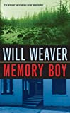 Weaver, Will: Memory Boy