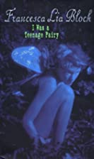 I Was a Teenage Fairy (Ageless Books) by…
