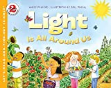 Pfeffer, Wendy: Light Is All Around Us (Let's-Read-and-Find-Out Science 1)