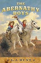 The Abernathy Boys by L. J. Hunt