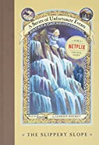 The Slippery Slope (Series of Unfortunate…