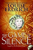 Erdrich, Louise: The Game of Silence
