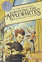 Surviving the Applewhites by Stephanie S.…