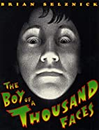 The Boy of a Thousand Faces by Brian…