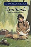 Whelan, Gloria: Fruitlands: Louisa May Alcott Made Perfect