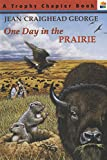 George, Jean Craighead: One Day in the Prairie