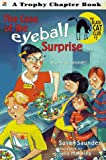 Saunders, Susan: The Case of the Eyeball Surprise (Trophy Chapter Books)