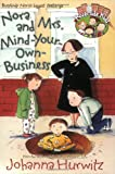 Hurwitz, Johanna: Nora and Mrs. Mind-Your-Own-Business (Riverside Kids)
