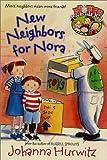 Hurwitz, Johanna: New Neighbors for Nora (Riverside Kids)