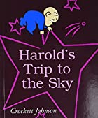 Harold's Trip to the Sky by Crockett Johnson
