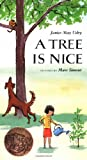 Simont, Marc: A Tree Is Nice