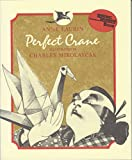 Laurin, Anne: Perfect Crane