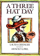 A Three Hat Day (Reading Rainbow Book) by…