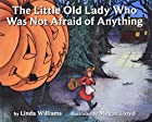 The Little Old Lady Who Was Not Afraid of…