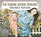 Outside Over There (Caldecott Collection) by…