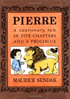 Pierre: A Cautionary Tale in Five Chapters…