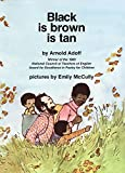 Adoff, Arnold: black is brown is tan
