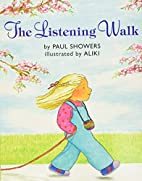 The Listening Walk (Let's-Read-and-Find-Out…