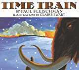 Fleischman, Paul: Time Train