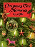 Aliki: Christmas Tree Memories