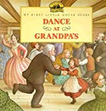 Wilder, Laura Ingalls: Dance at Grandpa's
