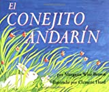 Brown, Margaret Wise: El Conejito Andarin / The Runaway Bunny