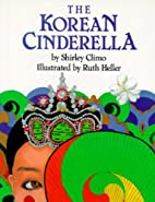 The Korean Cinderella by Shirley Climo