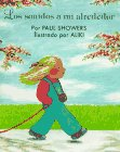 Showers, Paul: Los Sonidos a Mi Alrededor / the Listening Walk