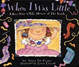 Curtis, Jamie Lee: When I Was Little: A Four-Year-Old's Memoir of Her Youth
