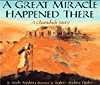 A Great Miracle Happened There by Karla…