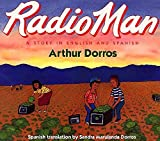 Dorros, Arthur: Radio Man/Don Radio (Trophy Picture Books)