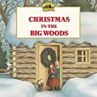 Christmas in the Big Woods (Little House) by…