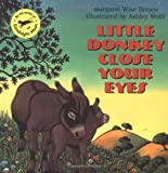 Brown, Margaret Wise: Little Donkey Close Your Eyes