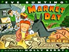 Market Day by Eve Bunting