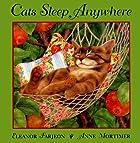 Cats Sleep Anywhere by Eleanor Farjeon