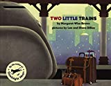 Brown, Margaret Wise: 2 Little Trains