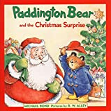 Bond, Michael: Paddington Bear and the Christmas Surprise