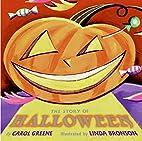 The Story of Halloween by Carol Greene