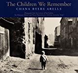 Abells, Chana Byers: The Children We Remember