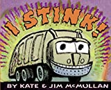 McMullan, Kate: I Stink!