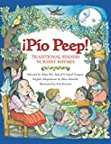 Ada, Alma Flor: Pio Peep!: Traditional Spanish Nursery Rhymes