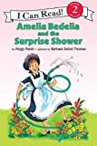 Parish, Peggy: Amelia Bedelia and the Surprise Shower