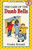 Bonsall, Crosby N.: The Case of the Dumb Bells
