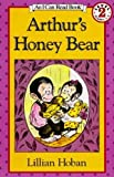Hoban, Lillian: Arthur&#39;s Honey Bear