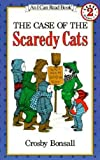 Bonsall, Crosby Newell: Case of the Scaredy Cats
