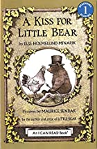 A Kiss for Little Bear by Else Holmelund…