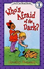 Who's Afraid of the Dark? (I Can Read…