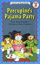 Porcupine's Pajama Party (I Can Read…